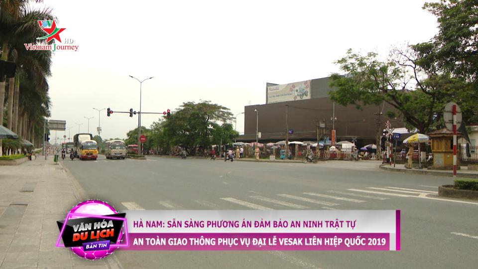 Hà Nam: Sẵn sàng phương án đảm bảo ANTT, ATGT phục vụ Đại Lễ Vesak 2019