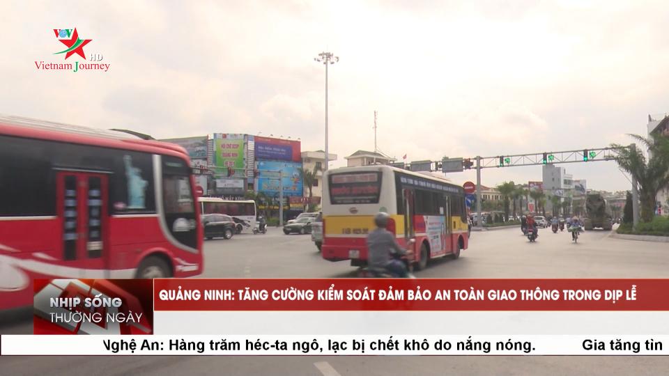 Quảng Ninh: Tăng cường kiểm soát đảm bảo an toàn giao thông trong dịp lễ