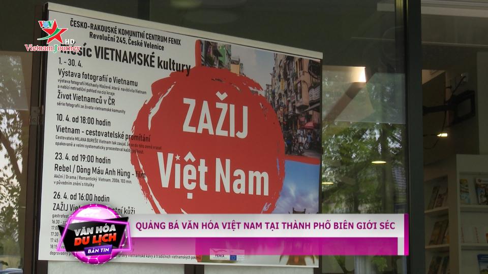 Quảng bá văn hóa Việt Nam tại thành phố biên giới Séc