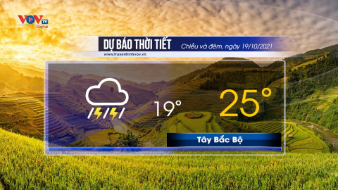 Dự báo thời tiết chiều và đêm 19/10/2021 | Bắc Bộ có mưa vài nơi