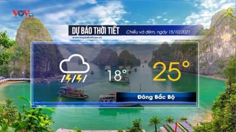 Dự báo thời tiết chiều và đêm ngày 15/10/2021 | Ba miền có mưa, có nơi mưa rất to