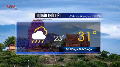Dự báo thời tiết chiều và đêm ngày 22/10/2021 | Trung Bộ có nơi mưa rất to