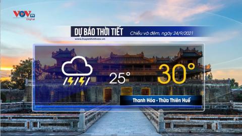 Dự báo thời tiết chiều và đêm ngày 24/9/2021 | Trung Bộ có mưa to đến rất to