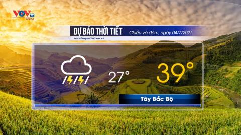 Dự báo thời tiết chiều và đêm ngày 4/7/2021 | Bắc Bộ có nơi mưa rất to
