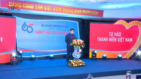 """Hành trình """"Tôi yêu Tổ quốc tôi"""" – Kỷ niệm 65 năm Ngày truyền thống Hội LHTN Việt Nam"""